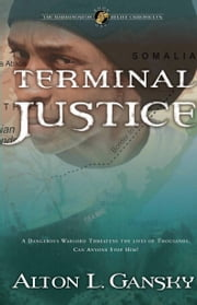 Terminal Justice ebook by Alton L. Gansky