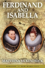 Ferdinand and Isabella ebook by Malveena McKendrick