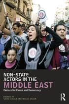 Non-State Actors in the Middle East ebook by Galia Golan,Walid Salem