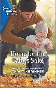 Home for the Baby's Sake ebook by Christine Rimmer