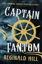 Captain Fantom ebook by Reginald Hill