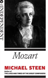 Mozart: The Great Composers ebook by Michael Steen
