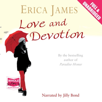 Love and Devotion audiobook by Erica James