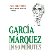 Garcia Marquez in 90 Minutes audiobook by Paul Strathern