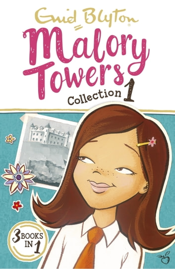 Malory Towers Collection 1 - Books 1-3 ebook by Enid Blyton