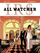 All Watcher - tome 4 – La spirale Mc Parnell eBook by Stephen Desberg, Mutti