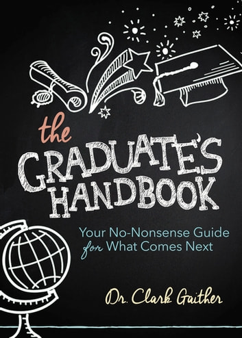 The Graduate's Handbook: Your No-Nonsense Guide for What Comes Next (Adult Self Improvement) photo