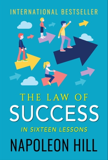 The Law of Success : In Sixteen Lessons ebook by Napoleon Hill,Digital Fire
