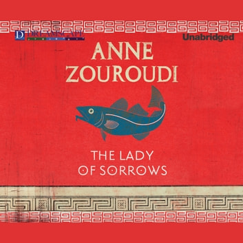 The Lady of Sorrows - A Seven Deadly Sins Mystery audiobook by Anne Zouroudi