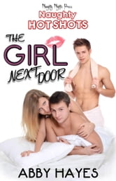 The Girl Next Door ebook by Abby Hayes