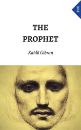The Prophet ebook by Kahlil Gibran,Kahlil Gibran