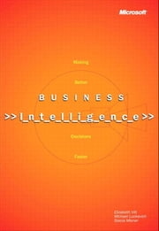 Business Intelligence, Reprint Edition ebook by Stacia Misner,Michael Luckevich,Elizabeth Vitt