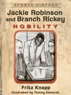 Jackie Robinson and Branch Rickey ebook by Fritz Knapp