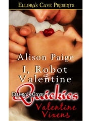 I, Robot Valentine ebook by Alison Paige