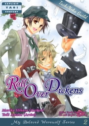 Roll Over Dickens(YAOI MANGA) ebook by 檜原まり子/Mariko Hihara, 天音友希/Yuki Amane(artist), Yuri Aoi(translator)