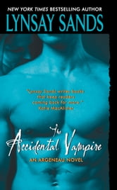 The Accidental Vampire - An Argeneau Novel ebook by Lynsay Sands