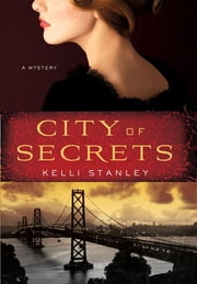 City of Secrets ebook by Kelli Stanley