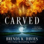 Carved audiobook by Brenda K. Davies