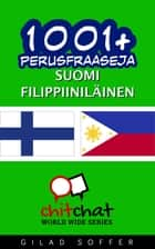 1001+ perusfraaseja suomi - filippiiniläinen ebook by Gilad Soffer