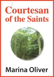 Courtesan of the Saints ebook by Marina Oliver