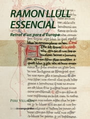 Ramon Llull essencial ebook by Pere Villalba