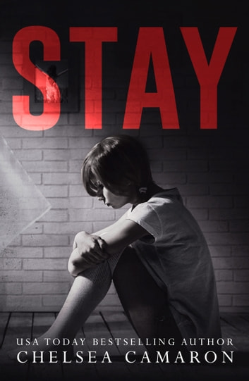 Stay ebook by Chelsea Camaron