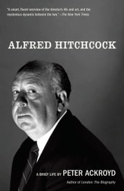 Alfred Hitchcock ebook by Peter Ackroyd
