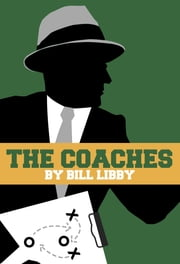 The Coaches ebook by Bill Libby