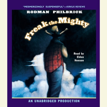 Freak the Mighty livre audio by Rodman Philbrick