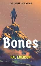 Bones ebook by Hal Emerson