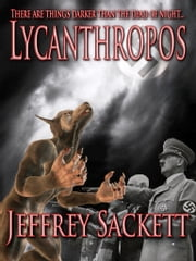 Lycanthropos ebook by Jeffrey Sackett