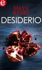 Desiderio (eLit) ebook by Maya Banks