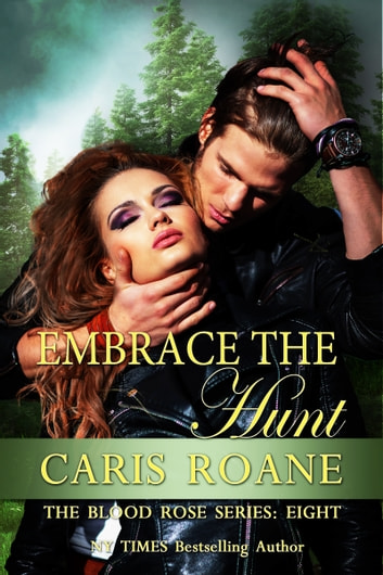 Embrace the Hunt ebook by Caris Roane
