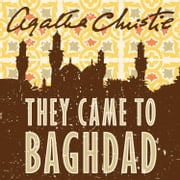 They Came to Baghdad 有聲書 by Agatha Christie