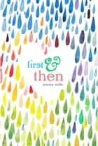 First & Then ebook by Emma Mills