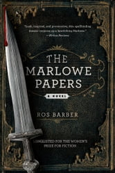 The Marlowe Papers - A Novel ebook by Ros Barber