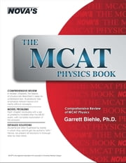 The MCAT Physics Book ebook by Garrett Biehle