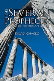 The Severan Prophecies ebook by David Chacko
