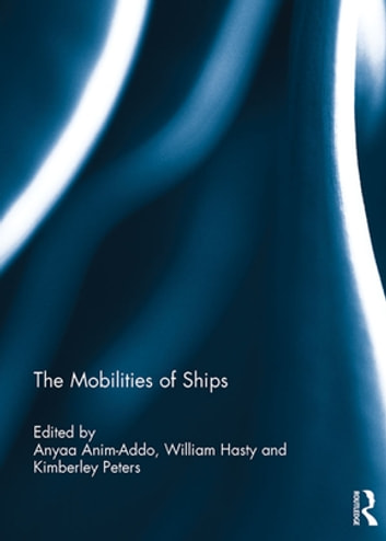 The Mobilities of Ships ebook by
