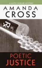 Poetic Justice ebook by Amanda Cross