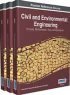 Civil and Environmental Engineering ebook by Information Resources Management Association