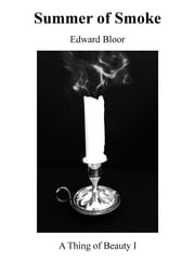 Summer of Smoke ebook by Edward Bloor