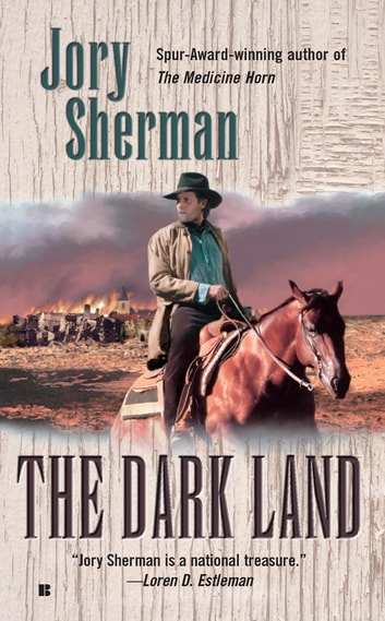 The Dark Land ebook by Jory Sherman