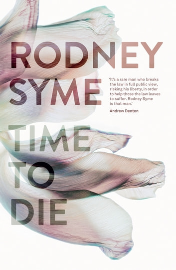 Time to Die ebook by Rodney Syme