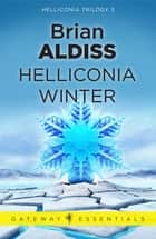 Helliconia Winter ebook by Brian Aldiss
