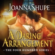 A Daring Arrangement audiobook by Joanna Shupe