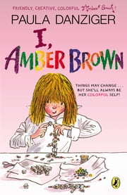 I, Amber Brown ebook by Paula Danziger,Tony Ross