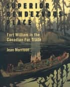 Superior Rendezvous-Place ebook by Jean Morrison