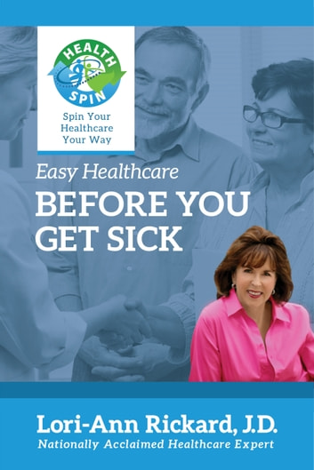 Before You Get Sick ebook by Lori-Ann Rickard