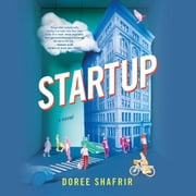 Startup - A Novel audiobook by Doree Shafrir